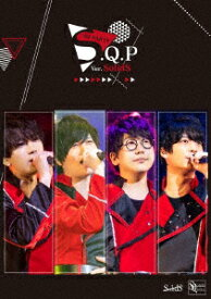 S.Q.P Ver.SolidS【Blu-ray】 [ SolidS ]