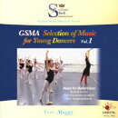 GSMA Selection of Music for Young Dancers Vol.1
