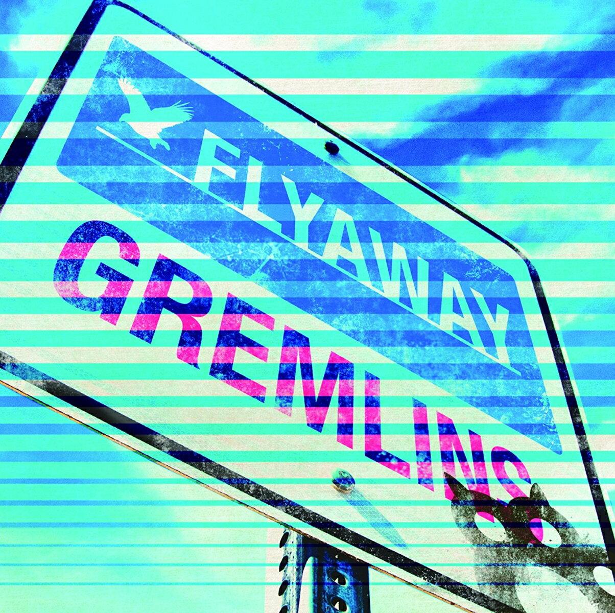 FLYAWAY (初回限定盤A CD+DVD) [ GREMLINS ]