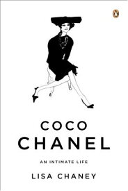 COCO CHANEL:AN INTIMATE LIFE [ LISA CHANEY ]