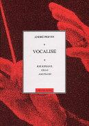 【輸入楽譜】プレヴィン, Andre: ソプラノ、チェロとピアノのためのヴォカリーズ: スコアとパート譜セット