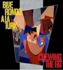 【輸入盤】Chewing The Fat (Dled)