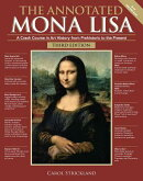 The Annotated Mona Lisa, Third Edition: A Crash Course in Art History from Prehistoric to the Presen