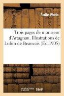Trois Pages de Monsieur d'Artagnan