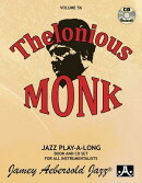 Jamey Aebersold Jazz -- Thelonious Monk, Vol 56: Book & CD [With CD (Audio)]