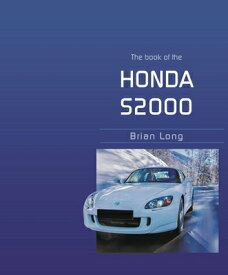 BOOK OF THE HONDA S2000,THE(H) [ BRIAN LONG ]
