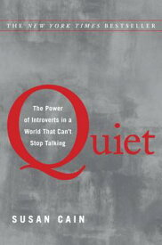 Quiet: The Power of Introverts in a World That Can't Stop Talking QUIET [ Susan Cain ]
