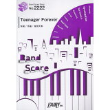 Teenager Forever (BAND SCORE PIECE)