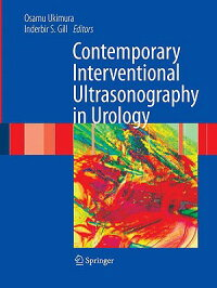 ContemporaryInterventionalUltrasonographyinUrology[InderbirS.Gill]