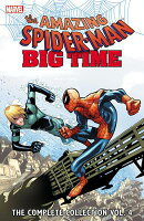 Spider-Man: Big Time: The Complete Collection, Volume 4