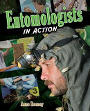 Entomologists in Action