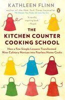 The Kitchen Counter Cooking School: How a Few Simple Lessons Transformed Nine Culinary Novices Into