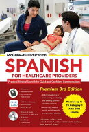 McGraw-Hill Education Spanish for Healthcare Providers, Premium [With MP3 CD]