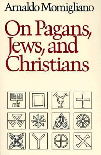 On_Pagans,_Jews,_and_Christian