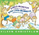Cinco Monitos Subidos a Un Arbol / Five Little Monkeys Sitting in a Tree: (Formerly Titled En Un Arb