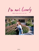 I'm not lonely 垣内彩未 2015-2017