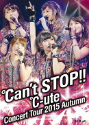 ℃-uteコンサートツアー2015秋 〜℃an't STOP!!〜