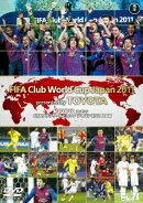 TOYOTAプレゼンツ FIFAクラブワールドカップ ジャパン 2011 総集編