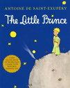 The Little Prince LITTLE PRINCE (Little Prince) [ Antoine De Saint-Exupery ]