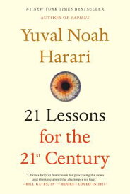 21 LESSONS FOR THE 21ST CENTURY(B) [ YUVAL NOAH *SEE 9781784708283 HARARI ]