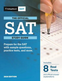 Official SAT Study Guide 2020 Edition OFF SAT SG 2020 /E [ College Board ]
