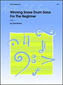 【輸入楽譜】ブラウン, Tom: 初心者のためのスネア・ドラム・ソロ受賞曲集
