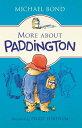 More about Paddington MORE ABT PADDINGTON (Paddington) [ Michael Bond ]