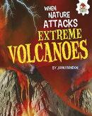Extreme Volcanoes