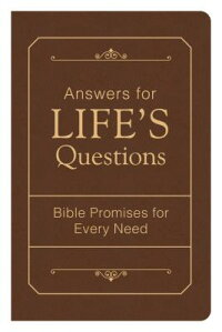 AnswersforLife'sQuestions:BiblePromisesforEveryNeed[CompiledbyBarbourStaff]