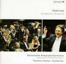 【輸入盤】Festivus-symphonic Classics: Clamor / Sachsische Blaserphilharmonie