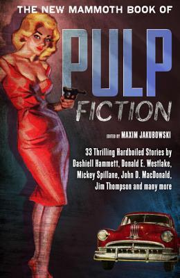 The New Mammoth Book of Pulp Fiction NEW MAMMOTH BK OF PULP FICTION [ Maxim Jakubowski ]