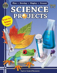 Plan-Develop-Display-PresentScienceProjects,Grades3-6