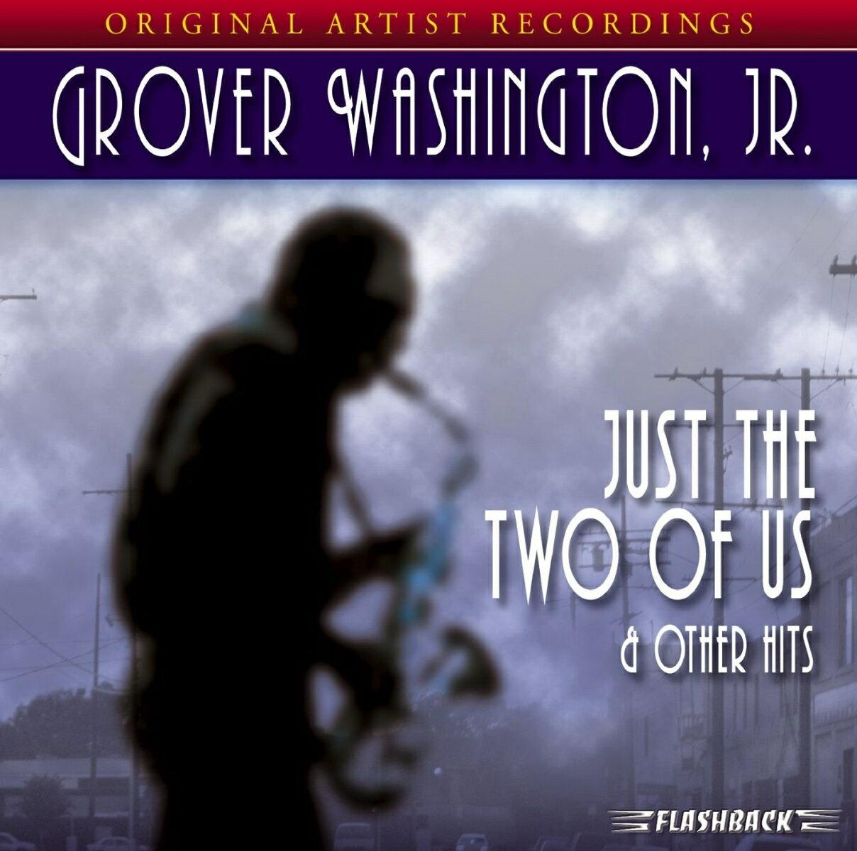 【輸入盤】 Just The Two Of Us & Other Hits [ Grover Washington Jr ]