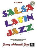 Jamey Aebersold Jazz -- Salsa Latin Jazz, Vol 64: Book & CD