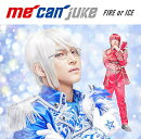 FIRE or ICE (WIT-ME盤)