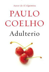 Adulterio:(Adultery--Spanish-LanguageEdition)[PauloCoelho]