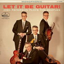 【輸入盤】Let It Be Guitar! Joel Paterson Plays The Beatles