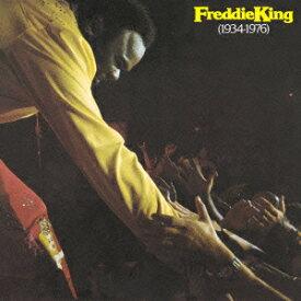 フレディ・キング1934〜1976 [ フレディ・キング ]