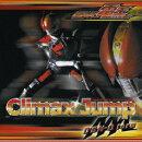 「仮面ライダー電王」オープニング・テーマ::Climax Jump