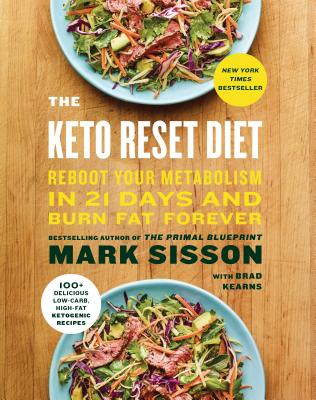 The Keto Reset Diet: Reboot Your Metabolism in 21 Days and Burn Fat Forever KETO RESET DIET [ Mark Sisson ]