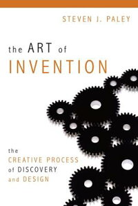 The_Art_of_Invention:_The_Crea