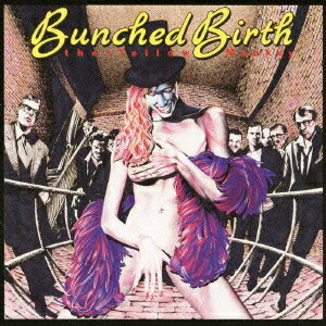 BUNCHED BIRTH [ THE YELLOW MONKEY ]
