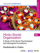 Hindu Social Organization: A Study of the Socio-Psychological and Ideological Foundations