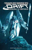 Transformers Drift: Origins & Empires