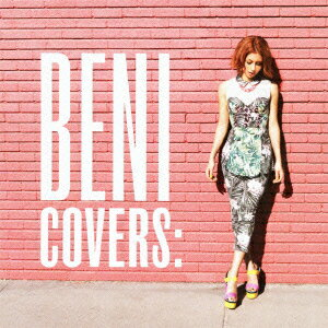COVERS [ BENI ]
