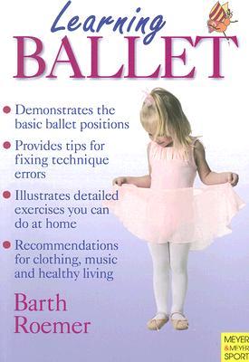 Learning Ballet LEARNING BALLET (Learning... Training...) [ Kathrin Barth ]