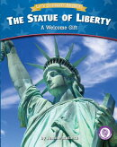 The Statue of Liberty: A Welcome Gift