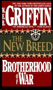 The New Breed NEW BREED (Brotherhood of War) [ W. E. B. Griffin ]