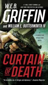 Curtain of Death CURTAIN OF DEATH (Clandestine Operations Novel) [ W. E. B. Griffin ]