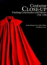 COSTUME CLOSE-UP:CLOTHING CONSTRUCTION A [ LINDA BAUMGARTEN ]